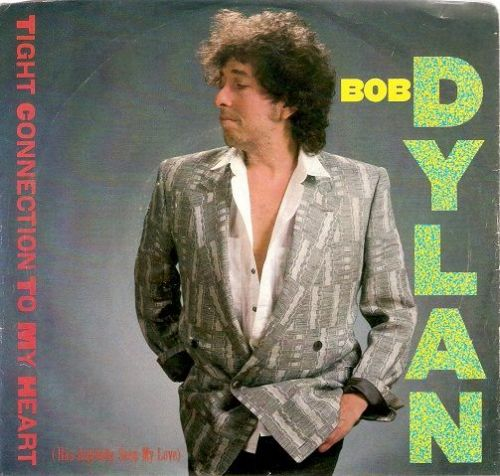 BOB DYLAN Tight Connection To My Heart Vinyl Record 7 Inch US Columbia 1985 Demo